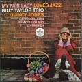 Billy Taylor Trio With Quincy Jones ビリー・テイラー / My Fair Lady Loves Jazz