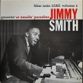 Jimmy Smith ジミー・スミス / Groovin' At Smalls' Paradise (Vol.1)