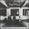 Slapp Happy スラップ・ハッピー / Slapp Happy