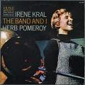 Irene Kral アイリーン・クラール / The Band And I