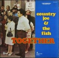 Country Joe & The Fish カントリー・ジョー & ザ・フィッシュ / Together