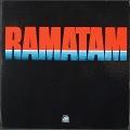 Ramatam ラマタム / Ramatam JP盤