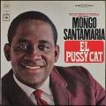Mongo Santamaria モンゴ・サンタマリア / El Pussy Cat