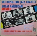 Metropolitan Jazz Quartet メトロポリタン・ジャズ・カルテット / Plays The Great Themes From Great American Movies
