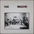 Magazine マガジン / Play.