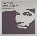 Roy Ayers ロイ・エアーズ / Virgin Ubiquity (Unreleased Recordings 1976-1981) | 未開封