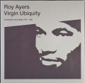 Roy Ayers ロイ・エアーズ / Virgin Ubiquity (Unreleased Recordings 1976-1981) | 未開封