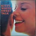 Kitty White キティ・ホワイト / Sweet Talk スウィート・トーク