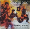 Circus 2000 サーカス2000 / Boxing Circus (Rare And Unreleased)