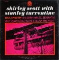 Shirley Scott With Stanley Turrentine シャーリー・スコット・ウィズ・スタンリー・タレンタイン / Soul Shoutin'
