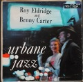 Roy Eldridge & Benny Carter ロイ・エルドリッジ & ベニー・カーター / The Urbane Jazz