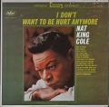 Nat King Cole ナット・キング・コール / I Don't Want To Be Hurt Anymore