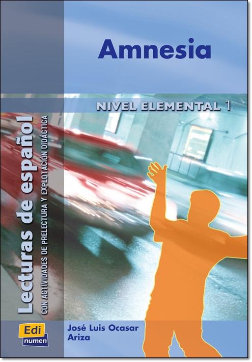 AMNESIA ( Lecturas de espanol Elemental 1 )