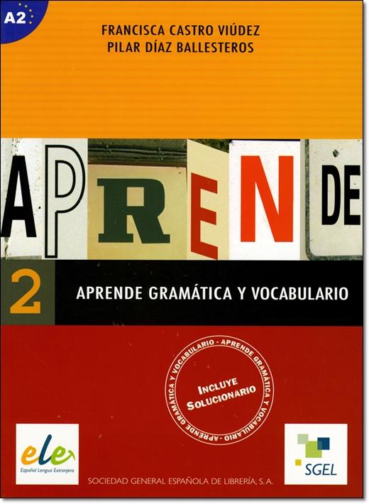 APRENDE GRAMATICA Y VOCABULARIO 2 (Nivel A2)