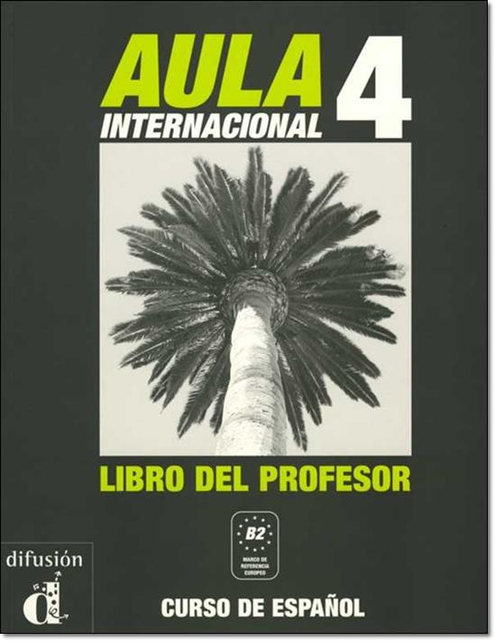 AULA INTERNACIONAL 4. LIBRO DEL PROFESOR