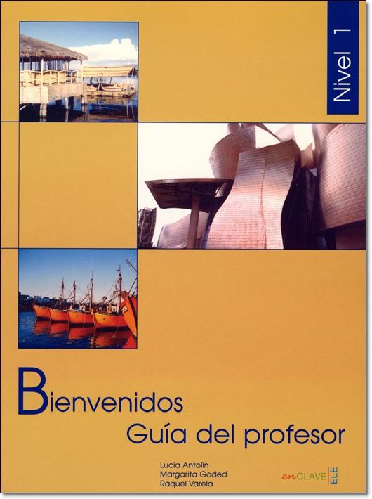 BIENVENIDOS 1 - GUIA DEL PROFESOR