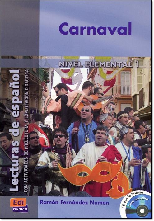 CARNAVAL + CD ( Lecturas de espanol Elemental 1 )