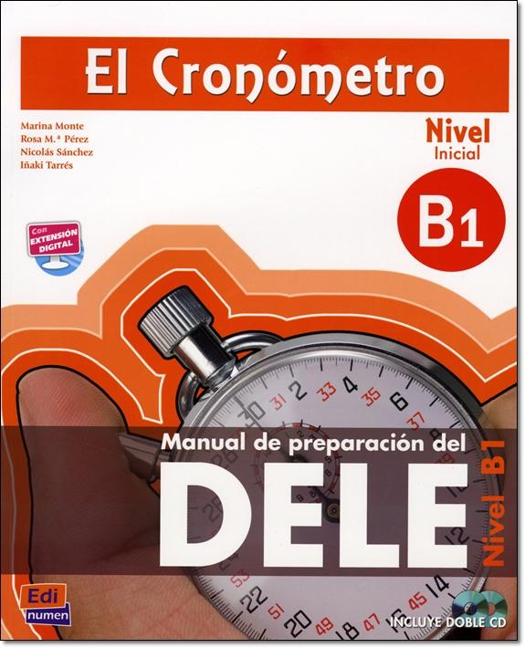 EL CRONOMETRO Nivel Inicial + 2 CDs (Manual de preparacion del DELE)