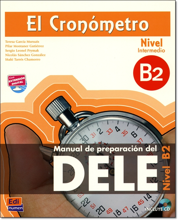 EL CRONOMETRO Nivel Intermedio + CD (Manual de preparacion del DELE)