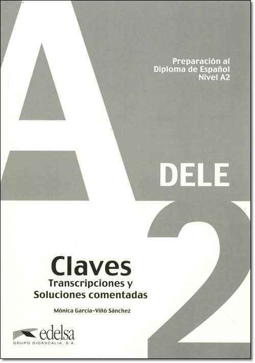 Preparacion al Diploma de Espanol DELE, A2. CLAVES (解答集のみ)