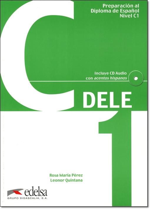 Preparacion al Diploma de Espanol DELE, C1 + CD & CLAVES (問題集&解答集セット)