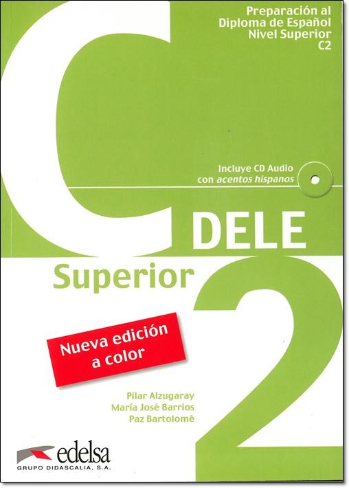 ワケあり本:Preparacion al Diploma de Espanol DELE, Nivel C2 + CD(問題集のみ)(旧版)
