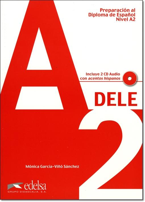 Preparacion al Diploma de Espanol DELE, A2 + CD & CLAVES (問題集&解答集セット)
