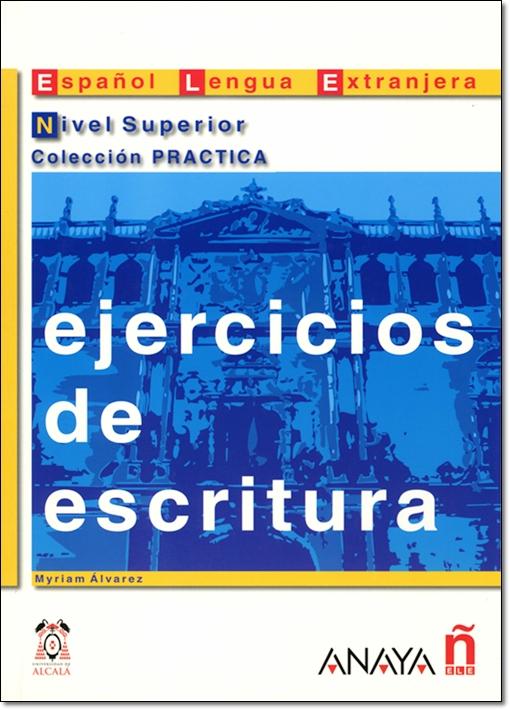 EJERCICIOS DE ESCRITURA NIVEL SUPERIOR