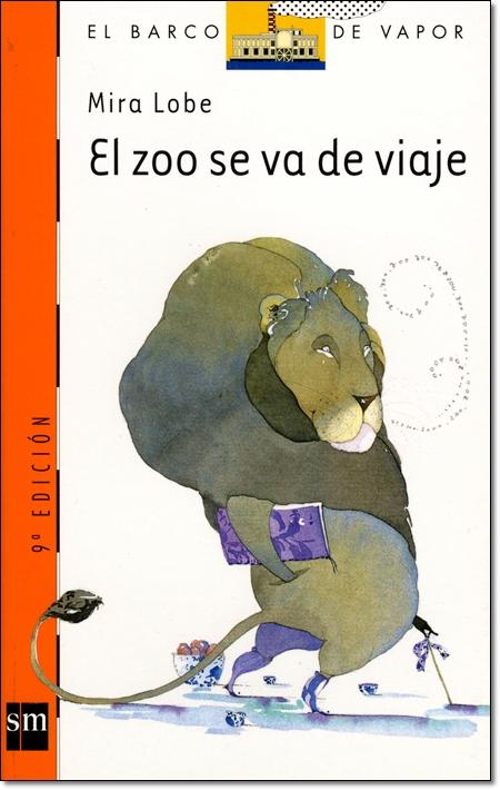 EL ZOO SE VA DE VIAJE ( EL BARCO DE VAPOR )