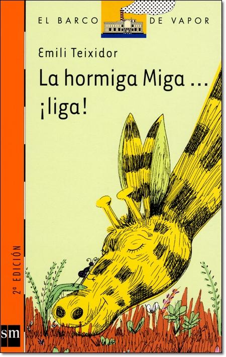 LA HORMIGA MIGA... LIGA! ( EL BARCO DE VAPOR )