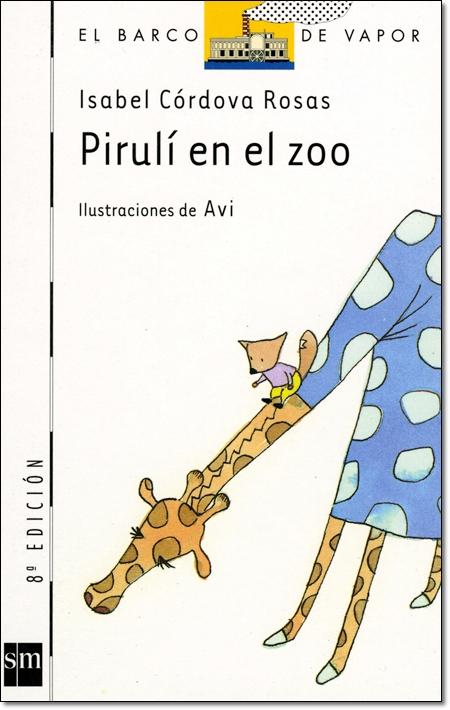 PIRULI EN EL ZOO ( EL BARCO DE VAPOR )