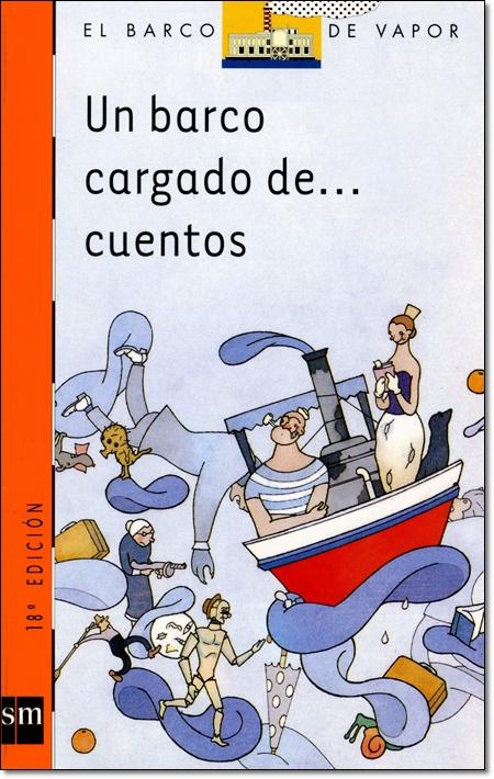 UN BARCO CARGADO DE... CUENTOS ( EL BARCO DE VAPOR )