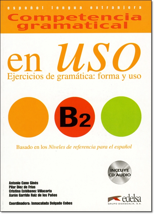COMPETENCIA GRAMATICAL EN USO B2 + CD & CLAVES