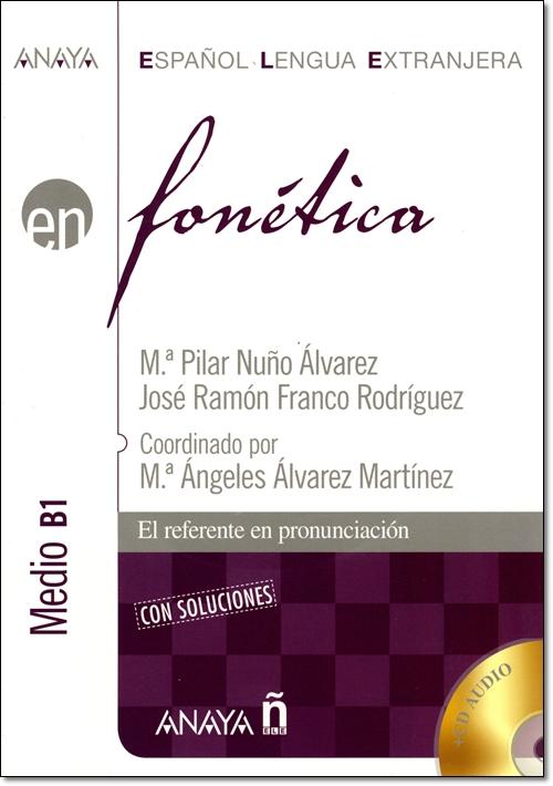 EN FONETICA NIVEL MEDIO B1 + CD