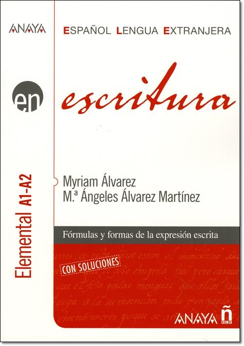 EN ESCRITURA NIVEL ELEMENTAL A1-A2