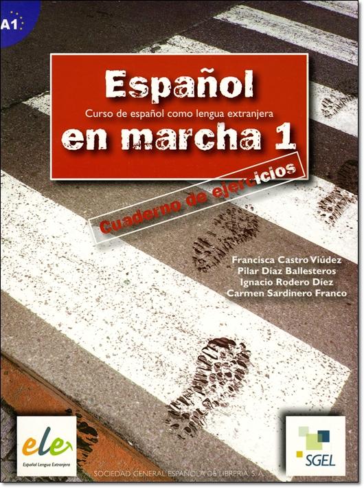 ESPANOL EN MARCHA 1 CUADERNO DE EJERCICIOS