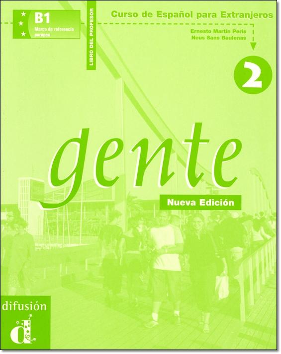 GENTE 2 NUEVA EDICION. LIBRO DEL PROFESOR