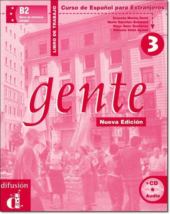 GENTE 3 NUEVA EDICION. LIBRO DE TRABAJO + CD