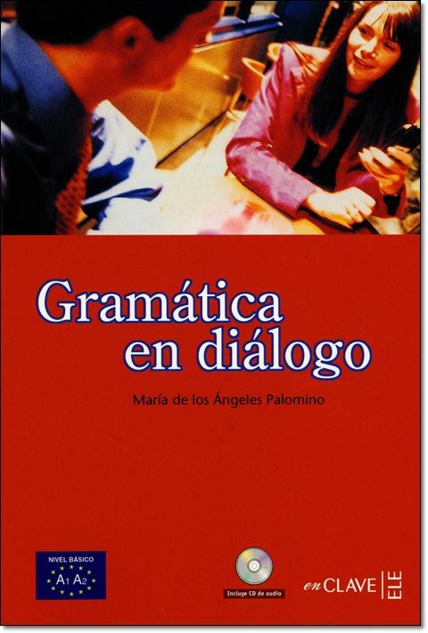 GRAMATICA EN DIALOGO (NIVEL BASICO,A1-A2) + CD