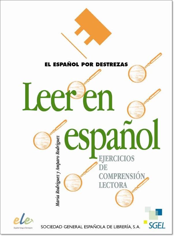 LEER EN ESPANOL (EL ESPANOL POR DESTREZAS)