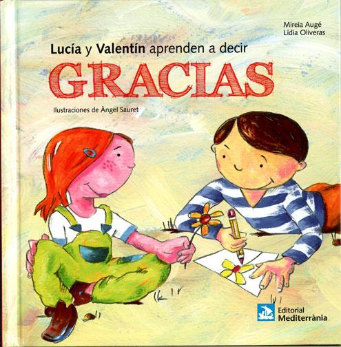 LUCIA Y VALENTIN APRENDEN A DECIR GRACIAS