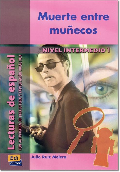 MUERTE ENTRE MUNECOS ( Lecturas de espanol Intermedio 1 )