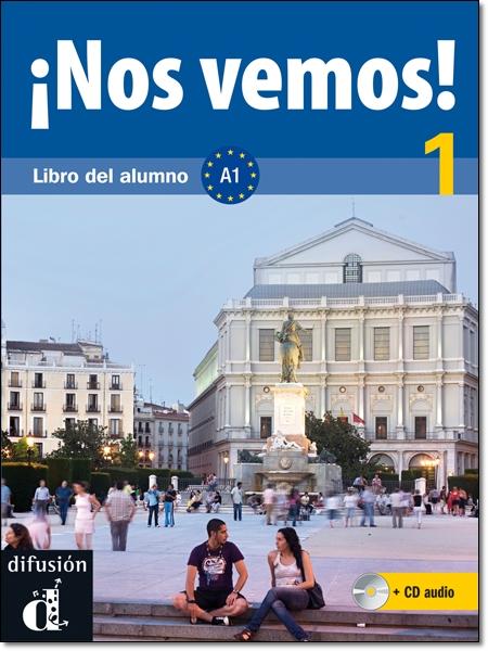 NOS VEMOS! 1 LIBRO DEL ALUMNO + CD