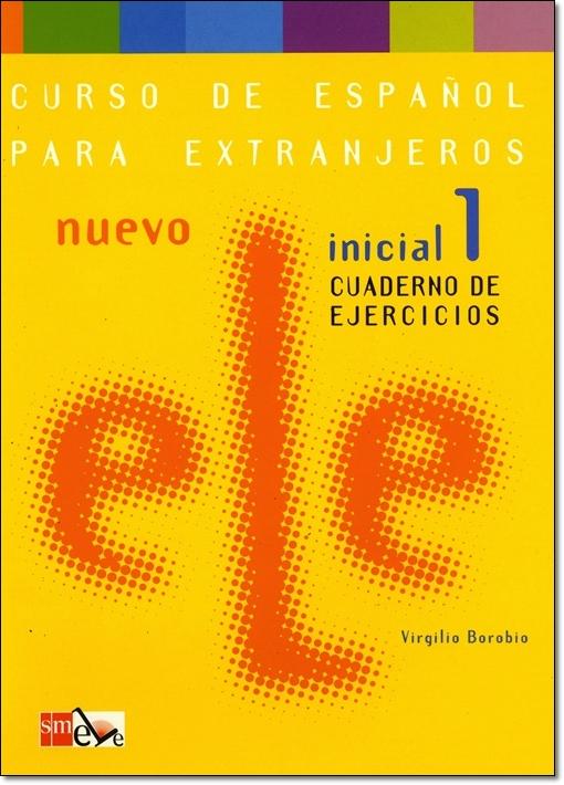 NUEVO ELE INICIAL 1. CUADERNO DE EJERCICIOS + CD