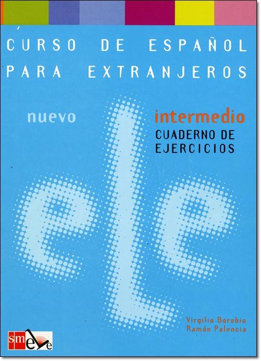 NUEVO ELE INTERMEDIO. CUADERNO DE EJERCICIOS