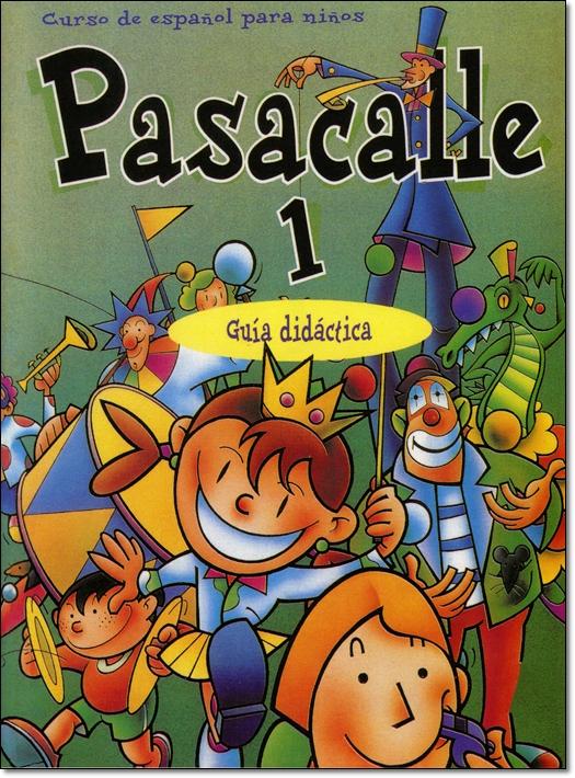 PASACALLE 1 GUIA DIDACTICA