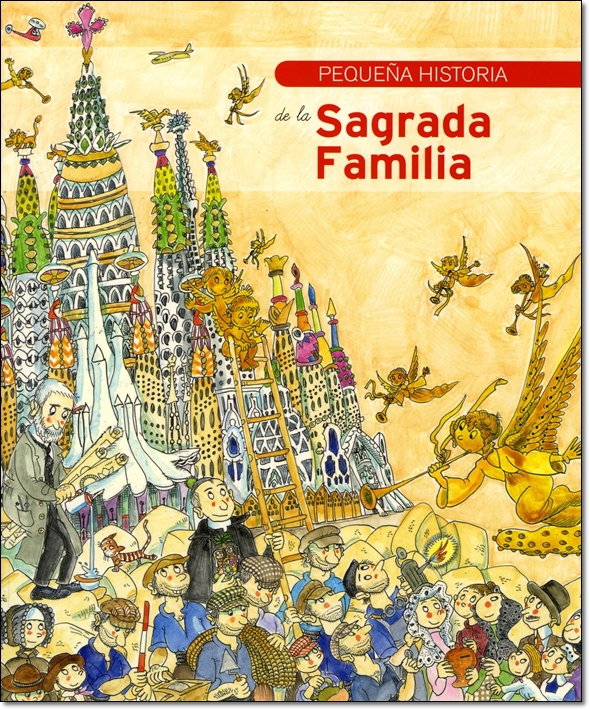 PEQUENA HISTORIA DE LA SAGRADA FAMILIA