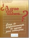 A QUE NO SABES...? / LIBRO DEL ALUMNO