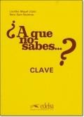 A QUE NO SABES...? / CLAVE