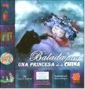 BALADA PARA UNA PRINCESA DE LA CHINA